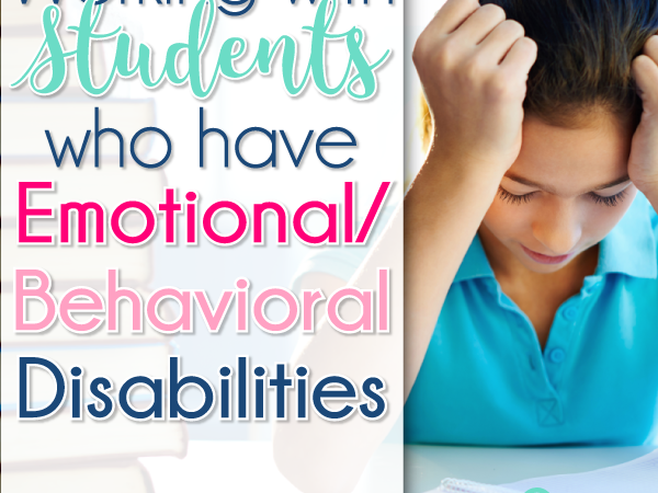 Working with Students with Emotional/Behavioral Disorders