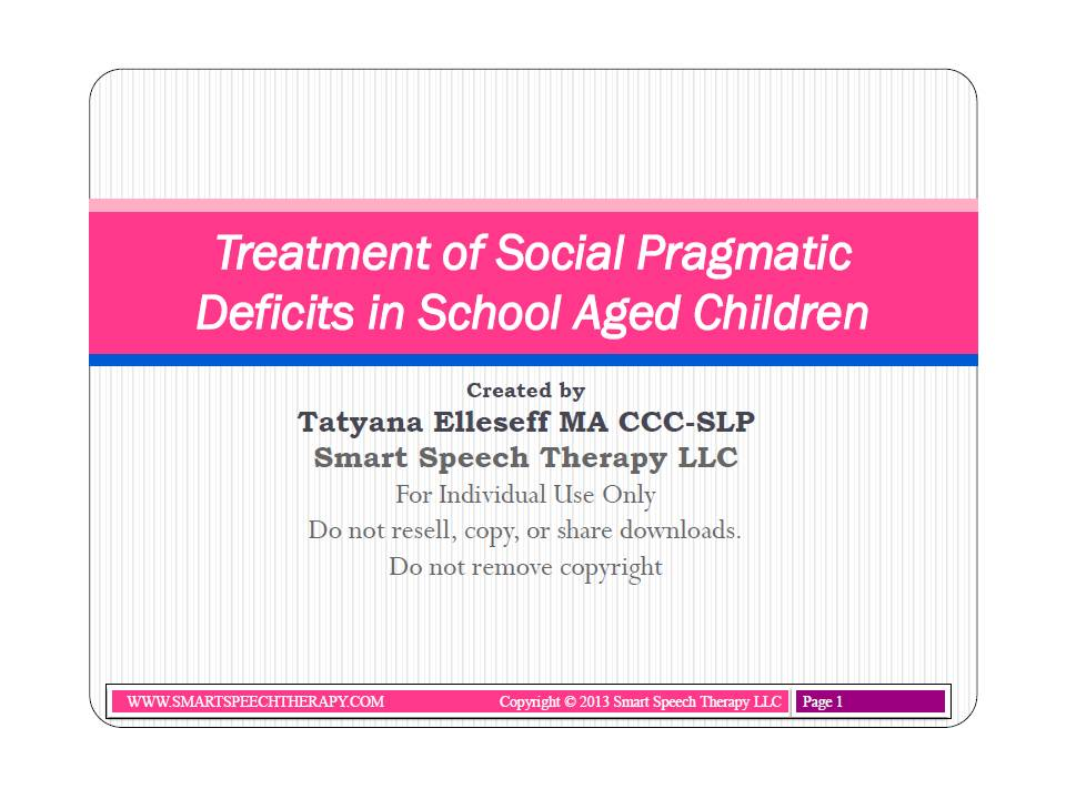 Treatment of Social Pragmatic Deficits in School-Aged Children: Review