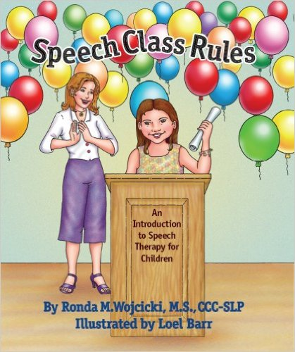 first day of speech ideas speech class rules book ronda m wojcicki ms ccc-slp loel barr