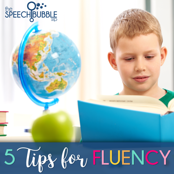 5 Tips for Fluency Therapy at School