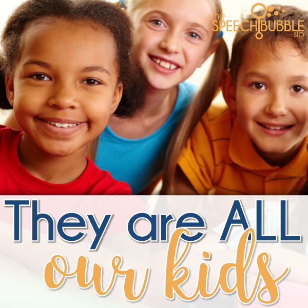 They Are All Our Kids