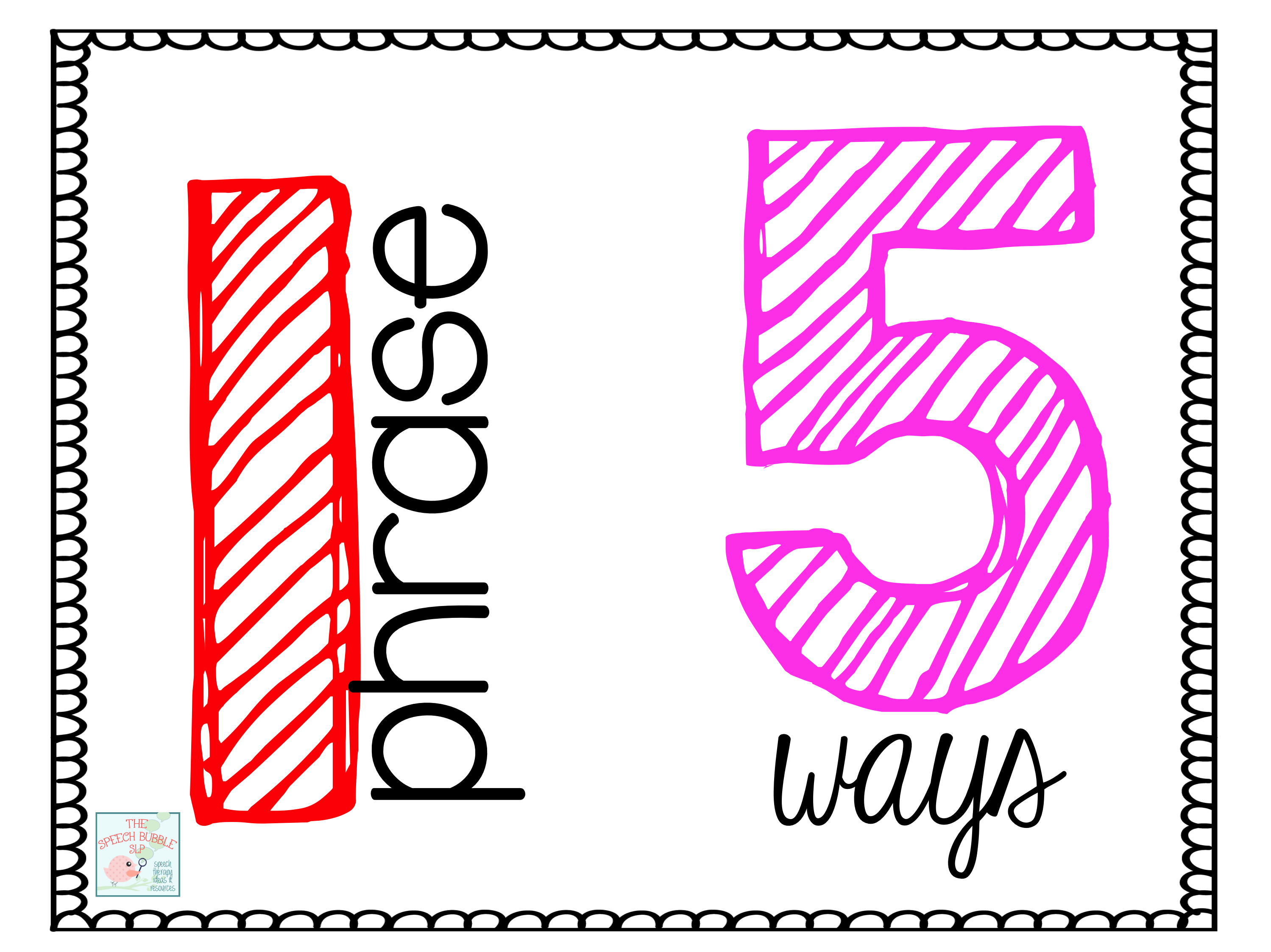 One Phrase, 5 Ways