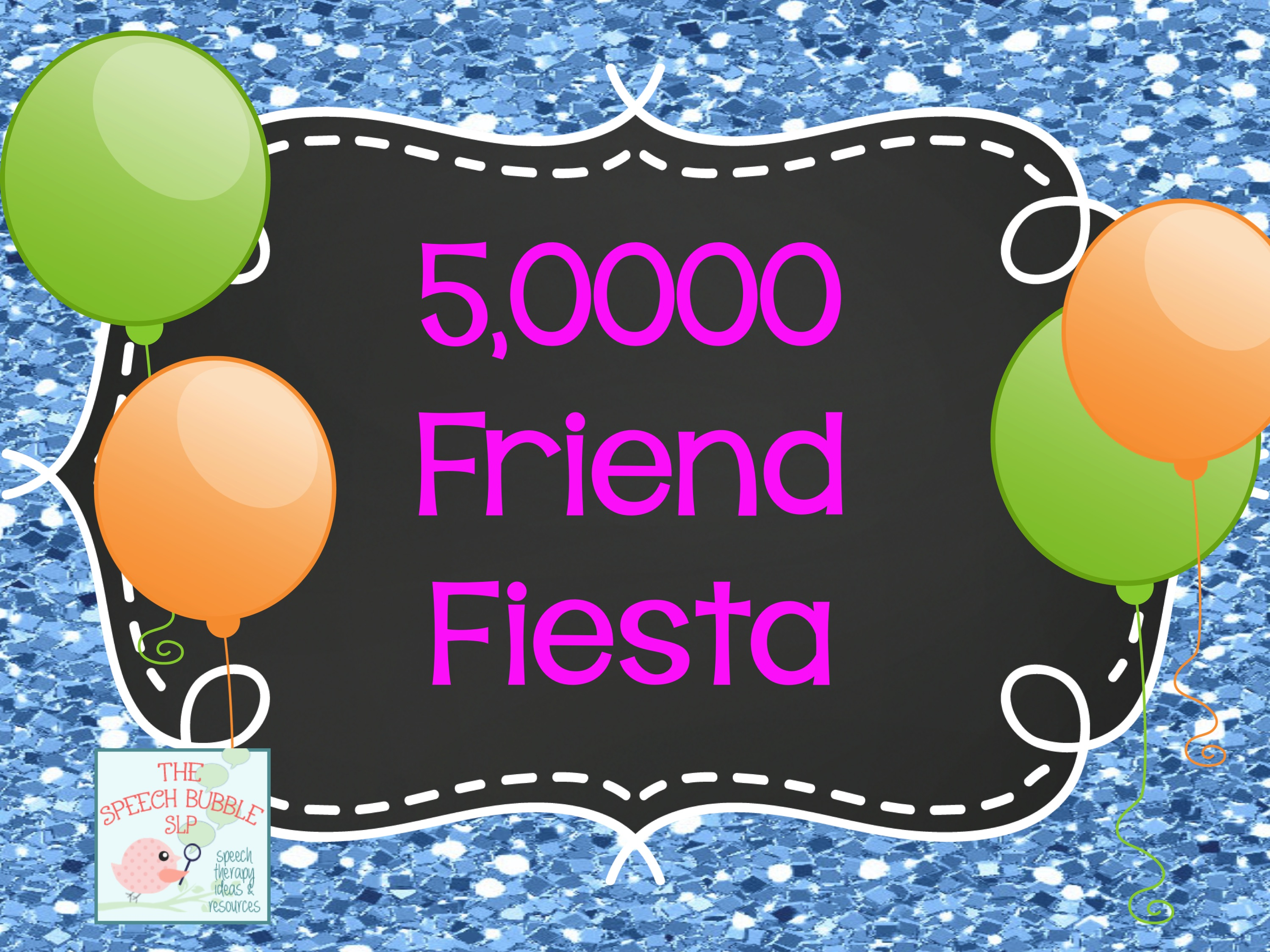 5,000 Friends Fiesta!