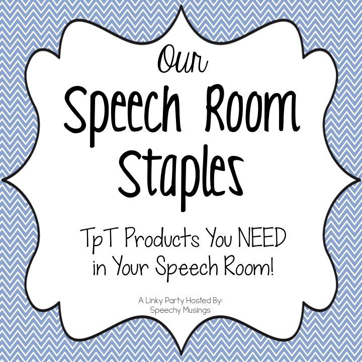 Speech Room Staples