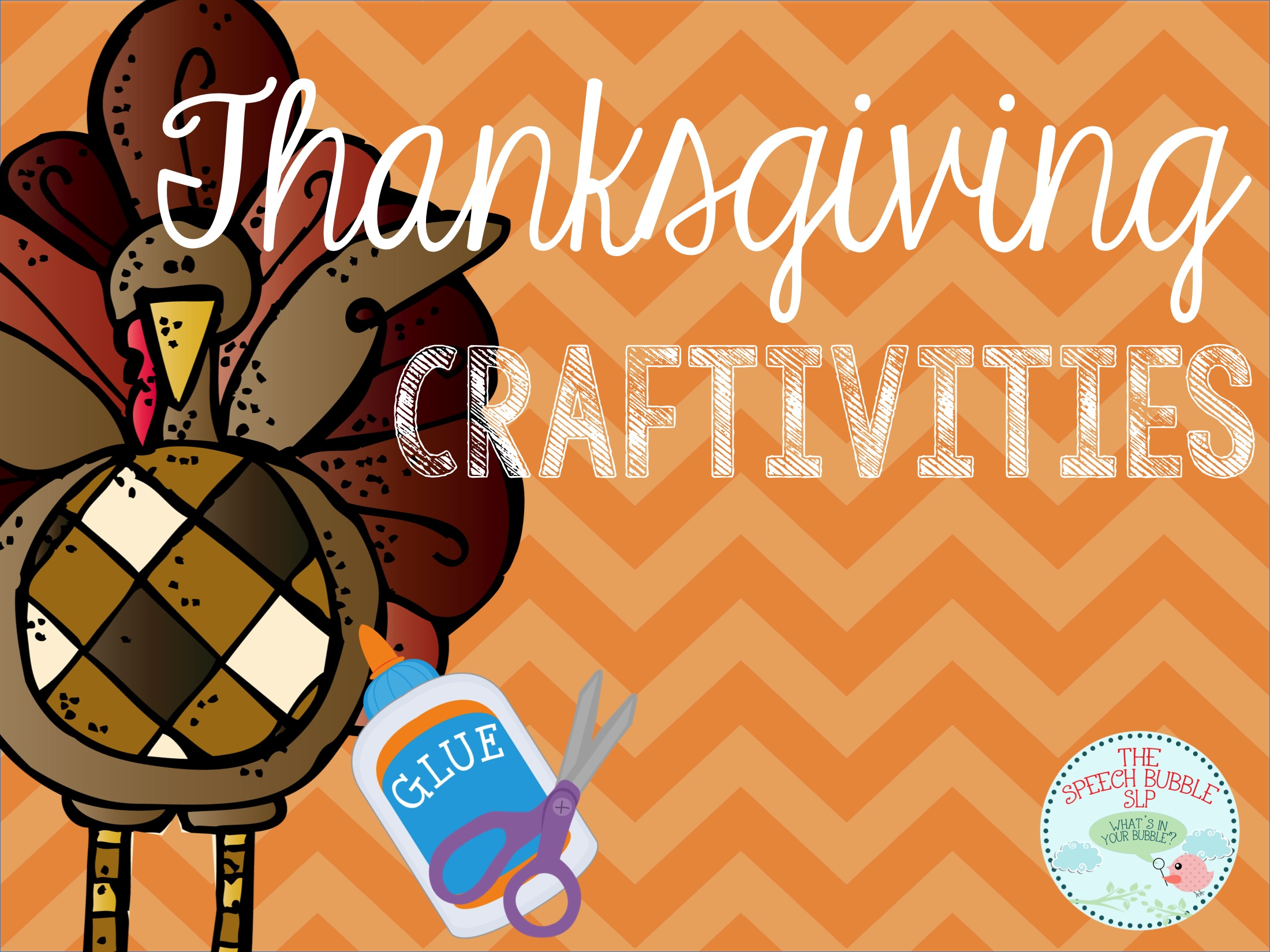 Thanksgiving craftivities for speech the speech bubble slp