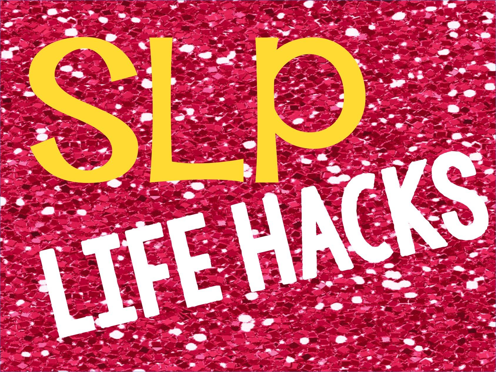 SLP Life Hacks