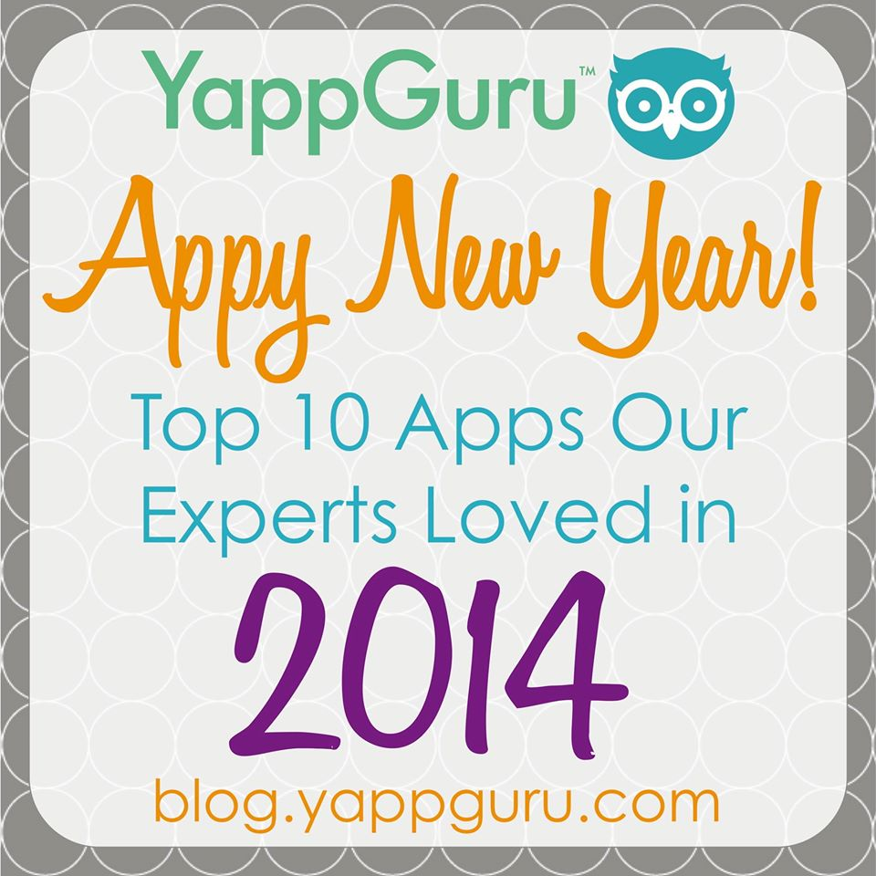 10 Best Apps of 2014 by a Yapp Guru Expert