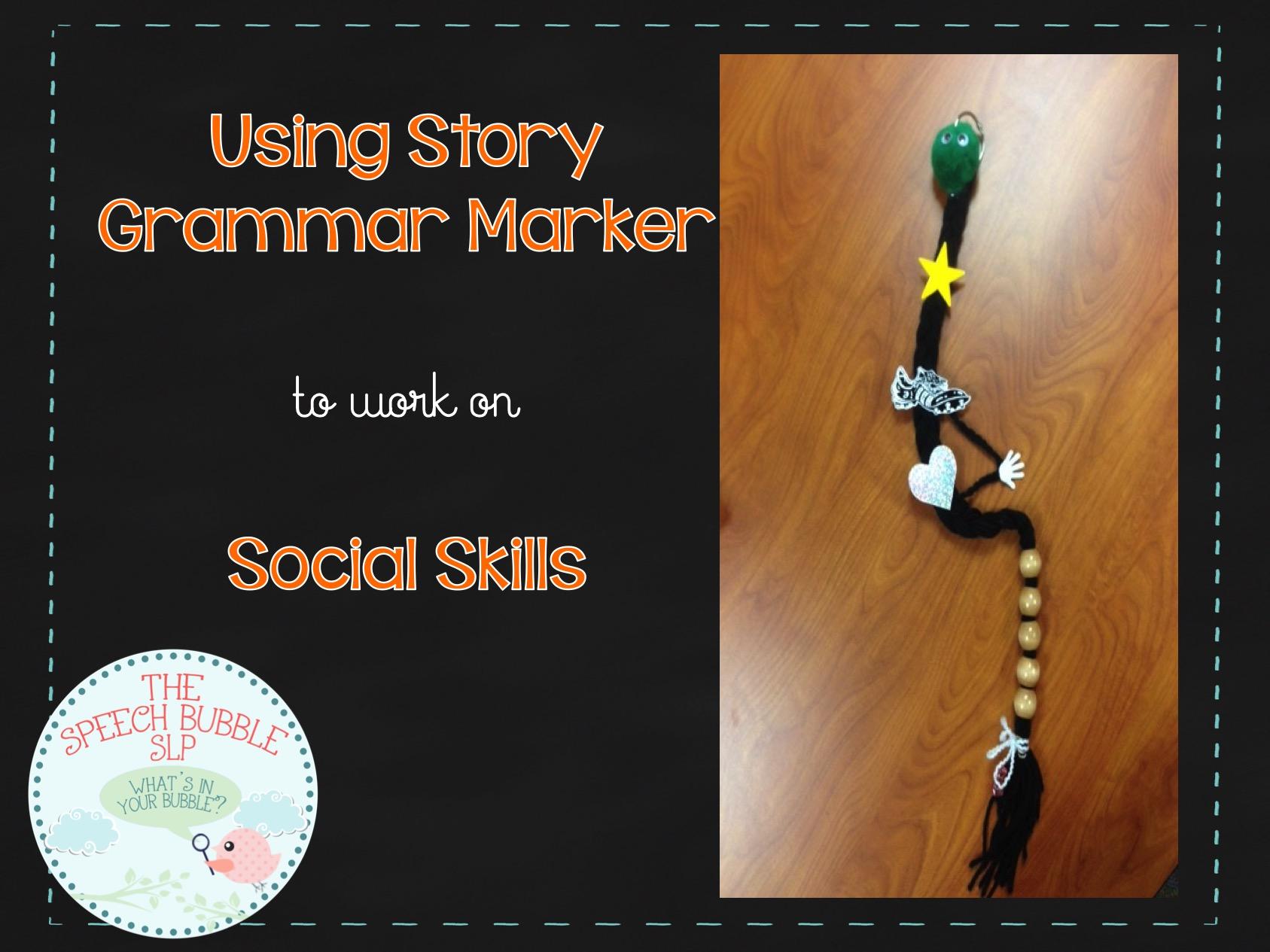 Story Grammar Marker and Social Thinking
