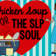 Chicken Soup For The SLP Soul Blog Hop