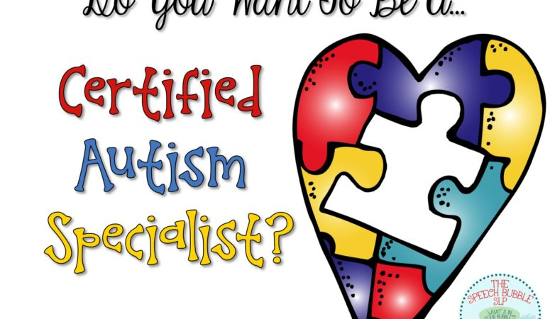 C.A.S. aka Certified Autism Specialist