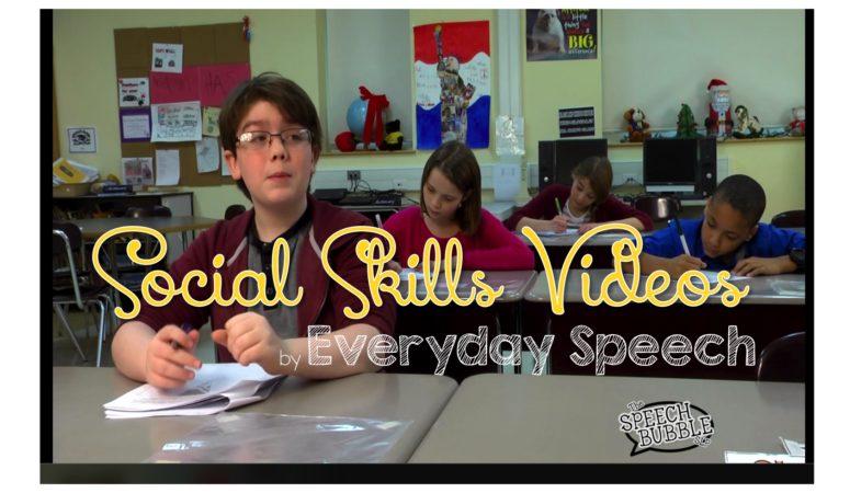 Everyday Speech: Social Skills Videos