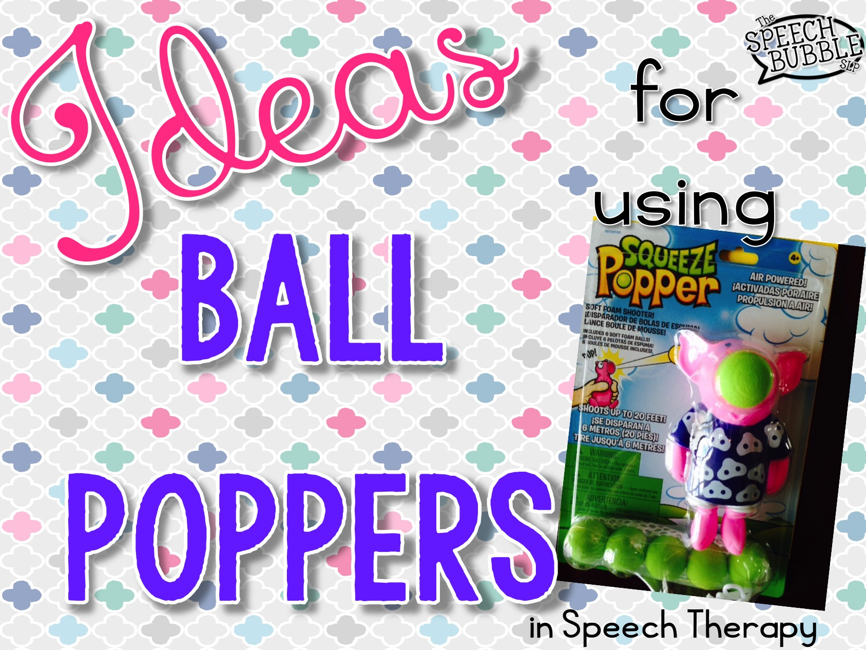 Ideas for Ball Poppers in Speech Therapy