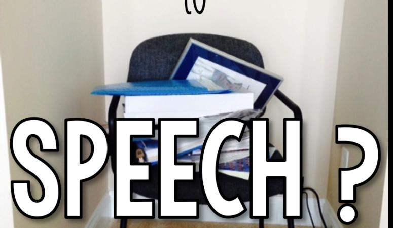 No One Puts Speechie in the Corner…or Closet