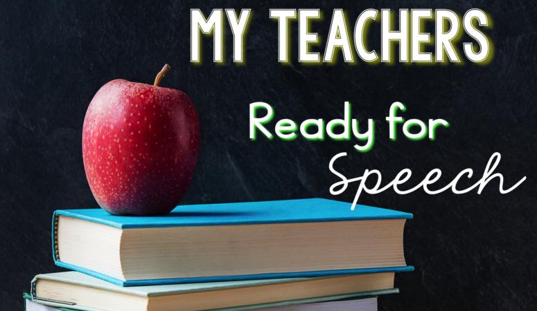 How I Get My Teachers Ready for Speech