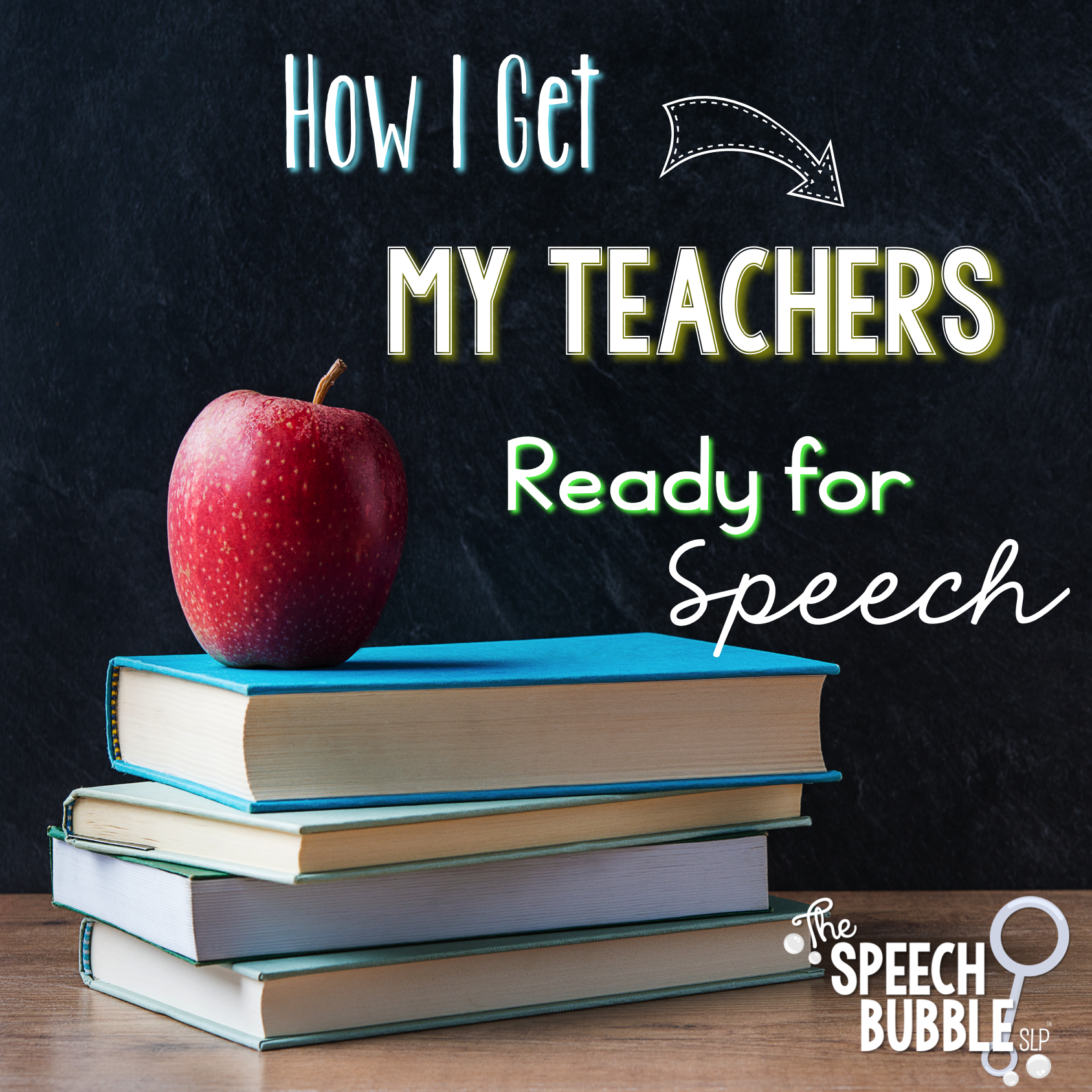 How I Get My Teachers Ready for Speech
