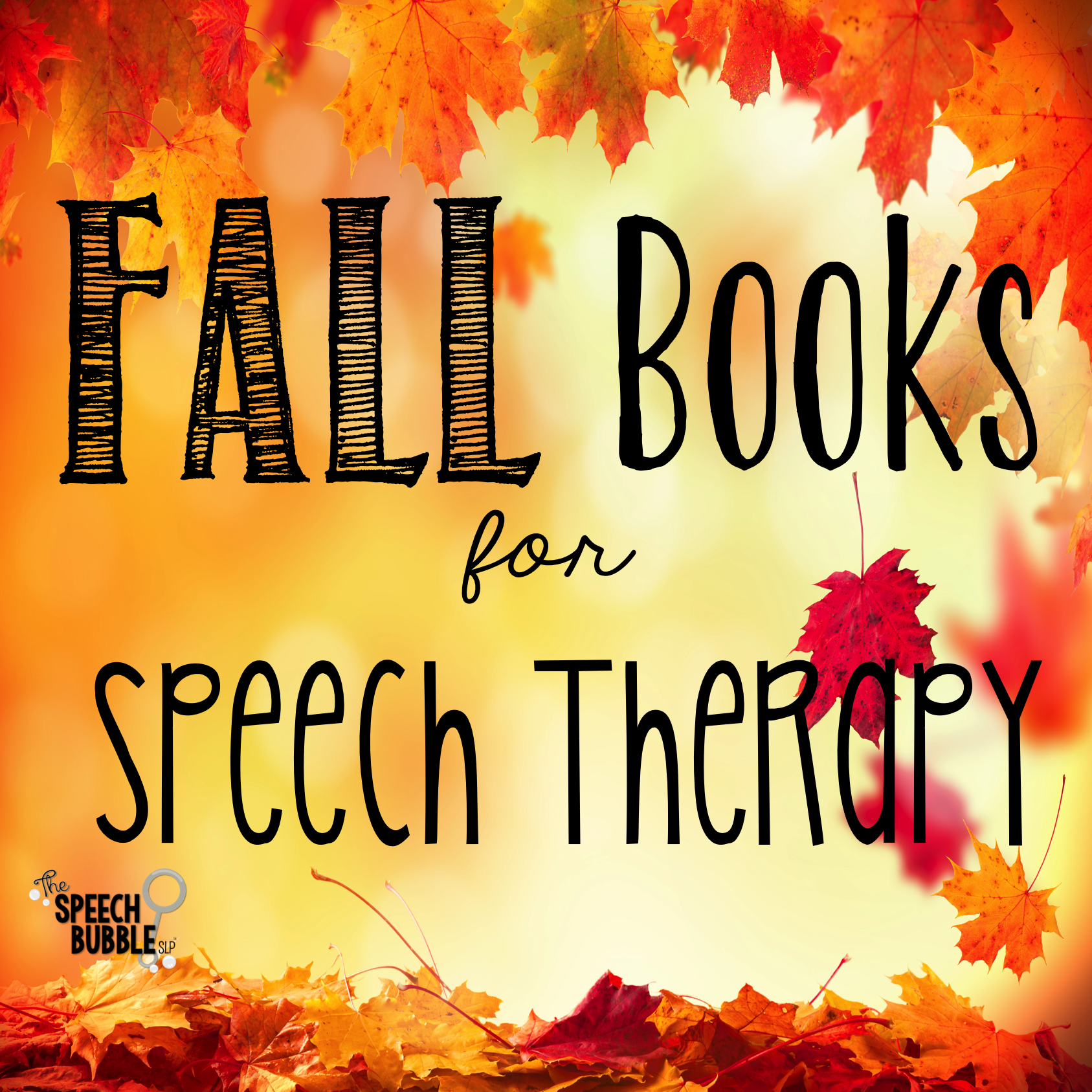 fall books for speech therapy the speech bubble slp