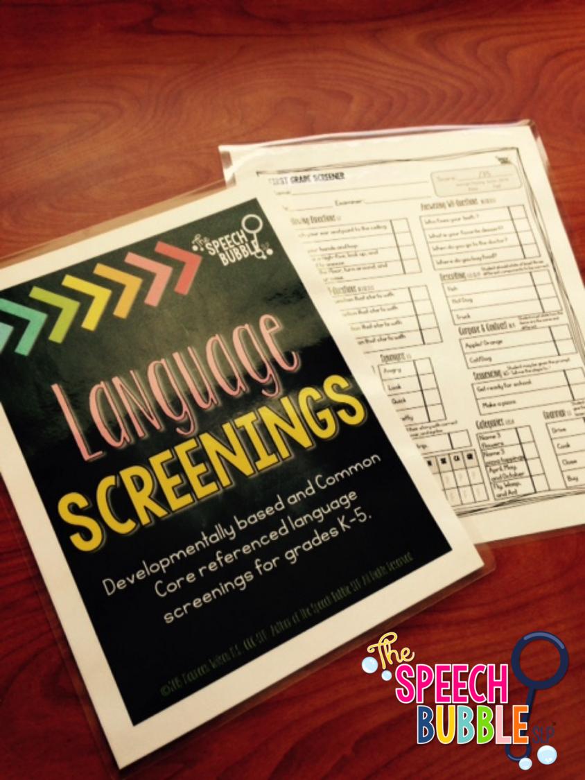 language screenings developmentally based and common core referenced language screenings for grades K - 5 the speech bubble slp