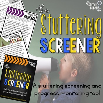 The Stuttering Screener