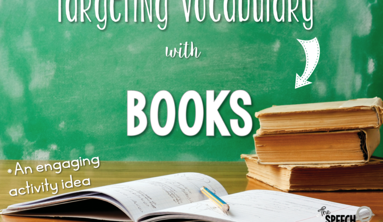 Targeting Vocabulary with Books