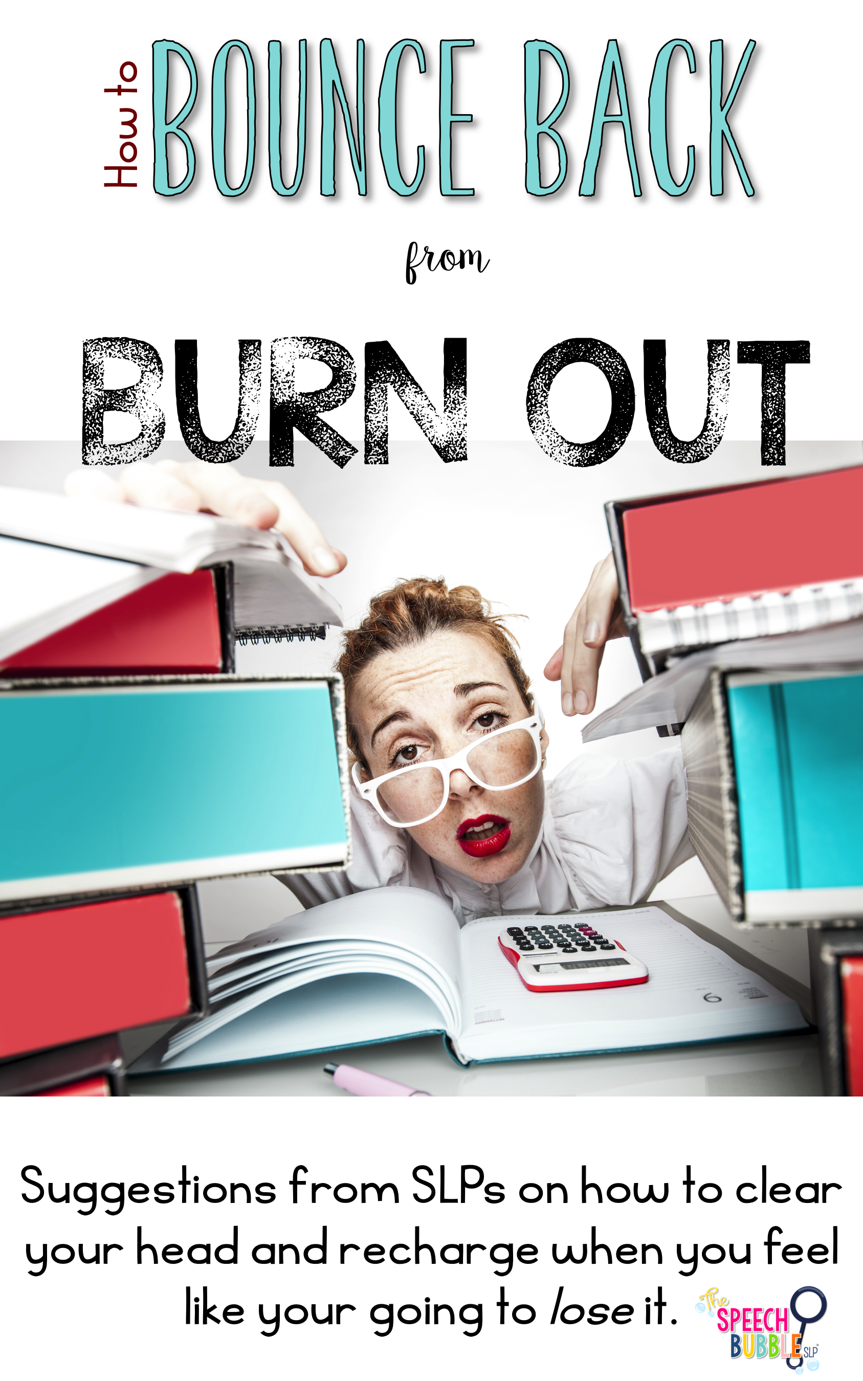 How to Bounce Back from Burn Out