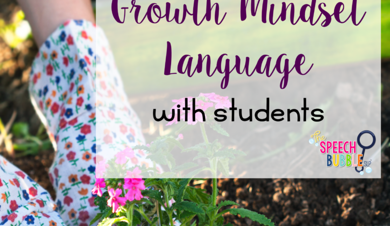 Why SLPs Should Use Growth Mindset Language with Students