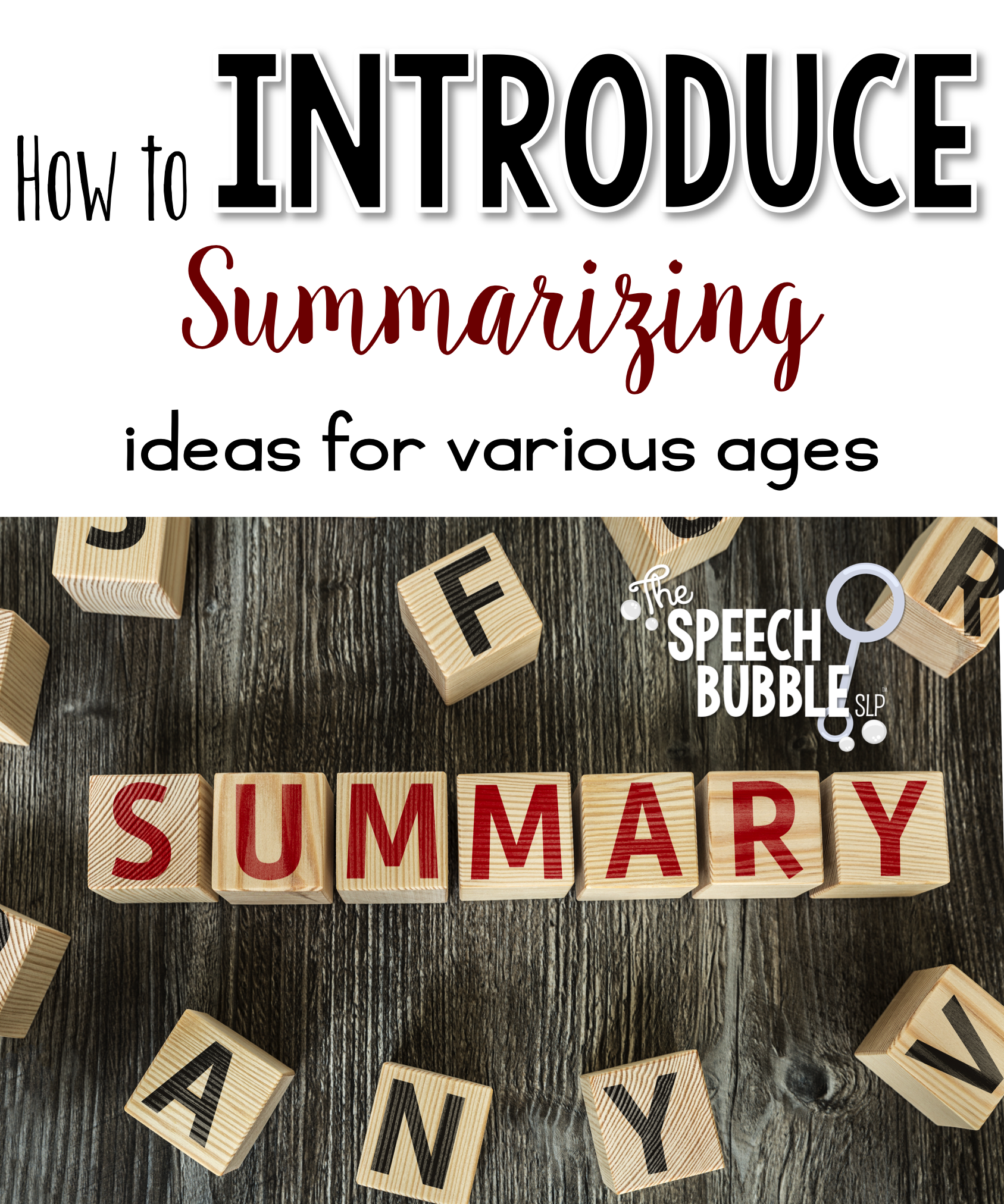 How to Introduce Summarizing