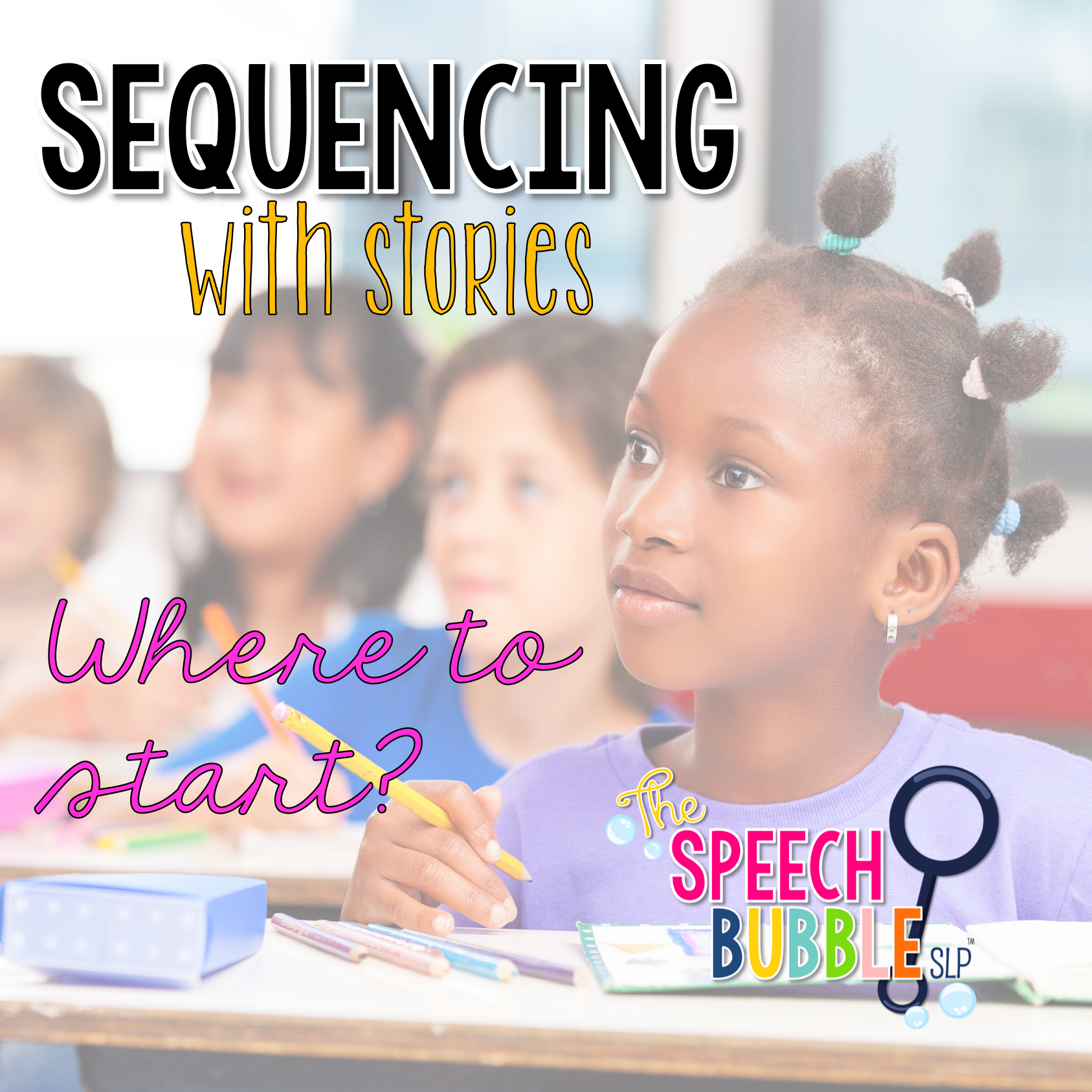 Sequencing With Stories, Where to Start