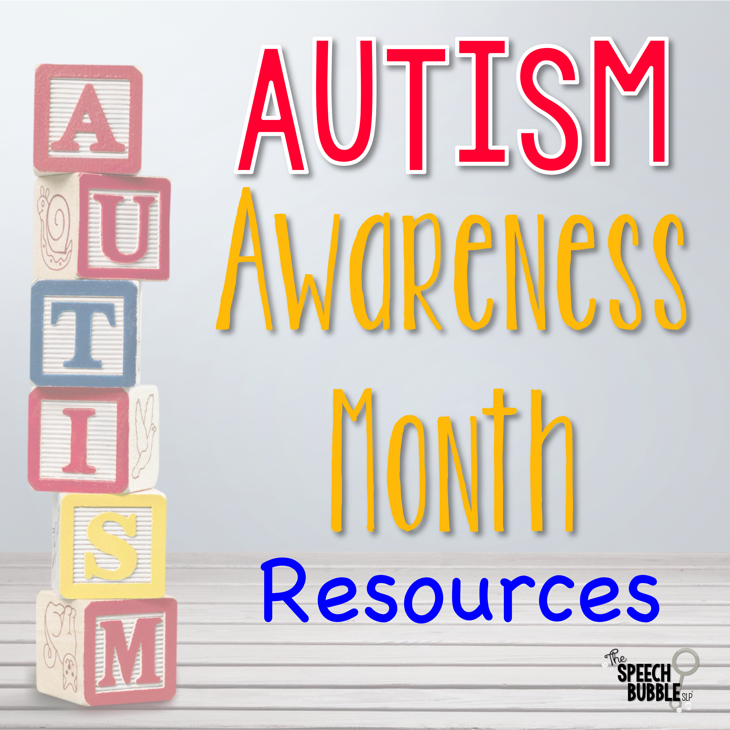 Autism Awareness Month Resources