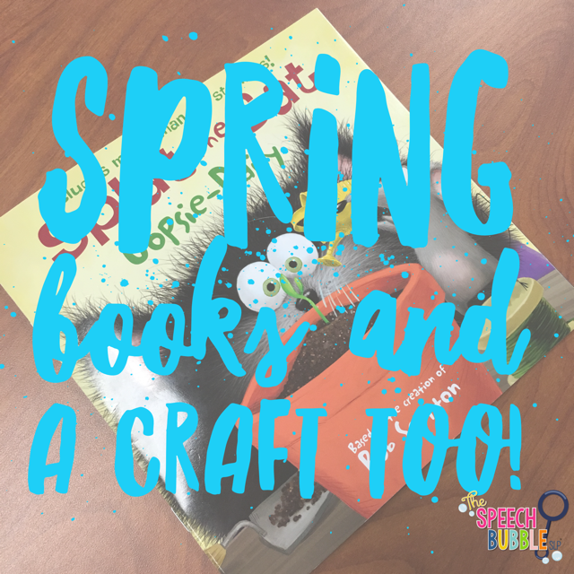 Spring Crafts and Books for Speech