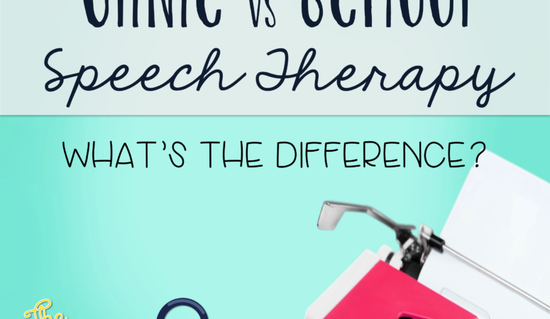 Clinics vs School Speech: What's the Difference?
