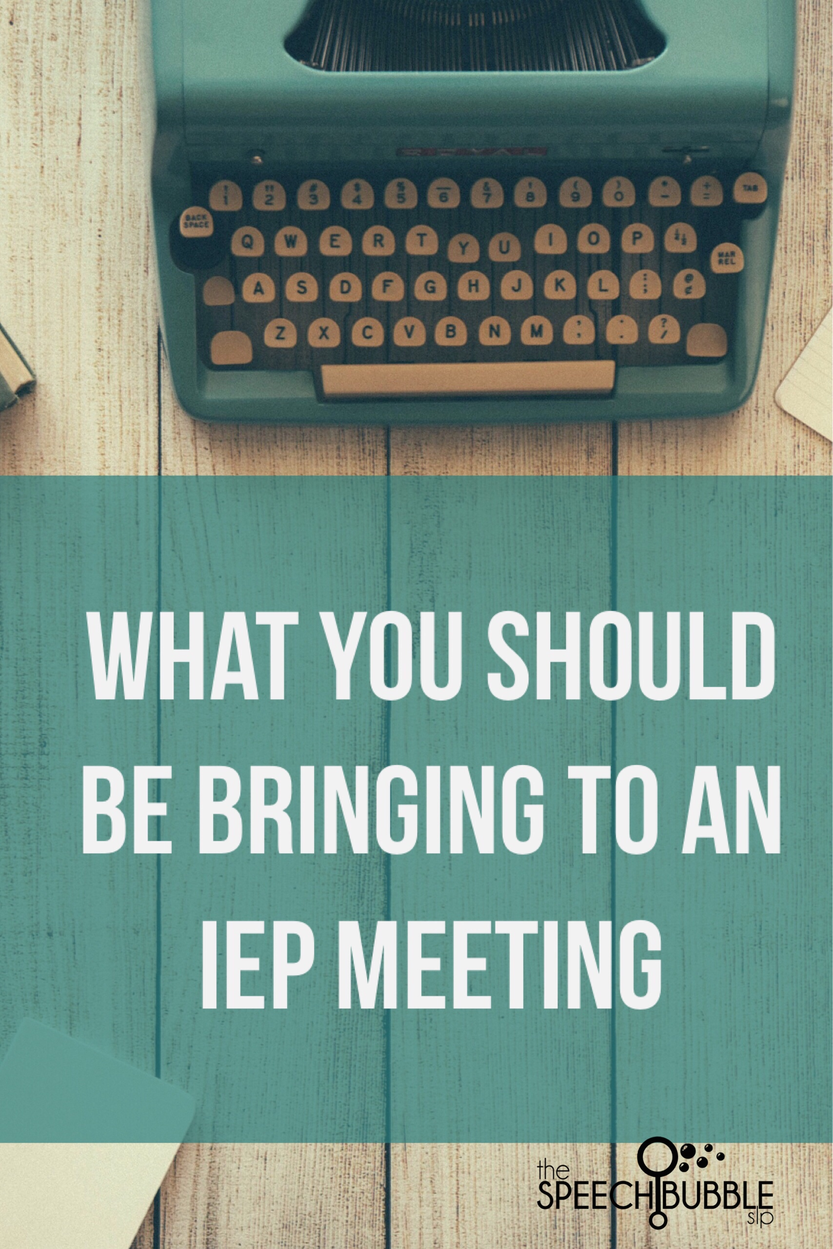 What To Bring to an IEP Meeting
