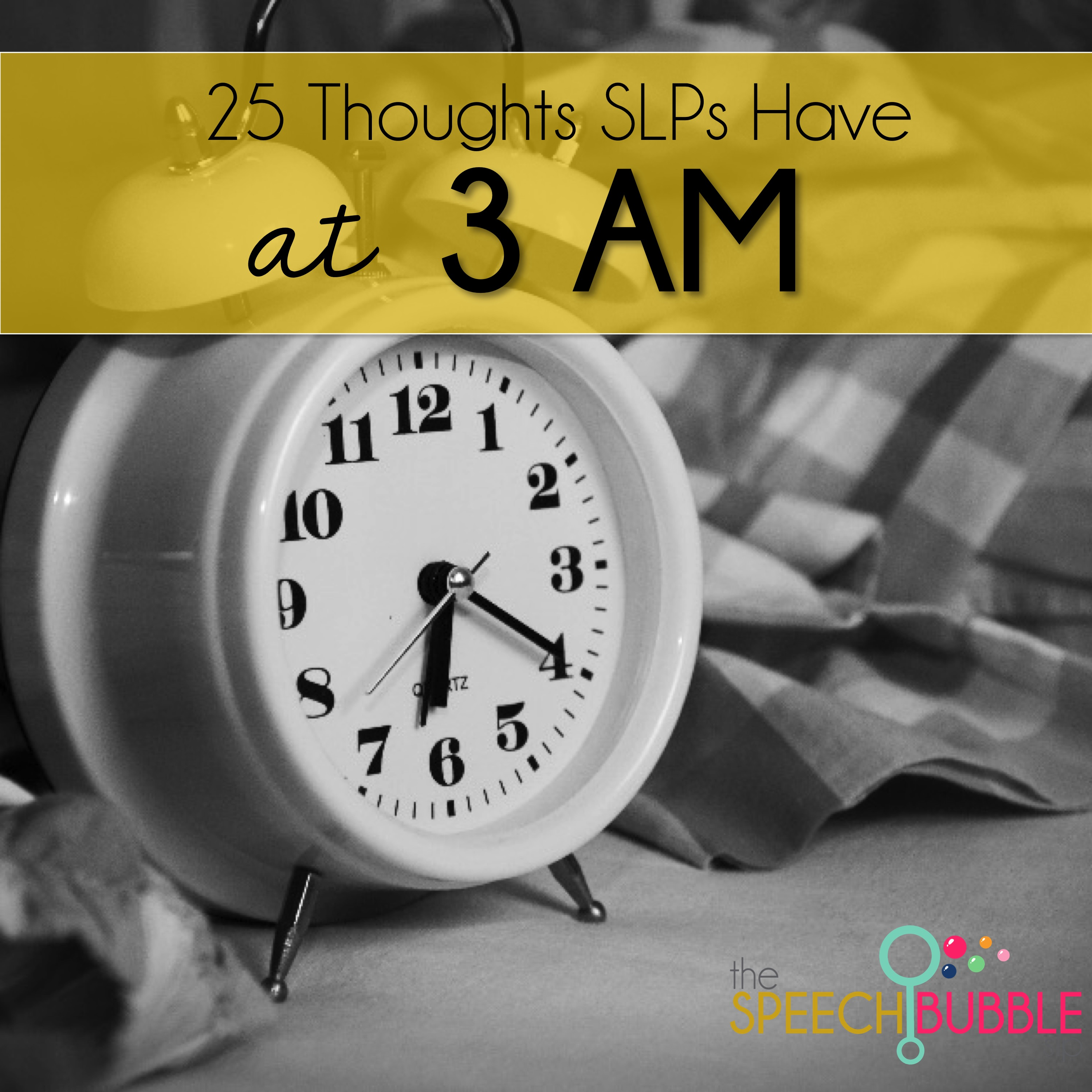 25 Thoughts SLPs Have at 3AM