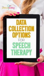 Data Collection Options for Speech Therapy