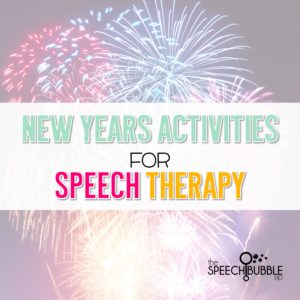 New Years Activities for Speech