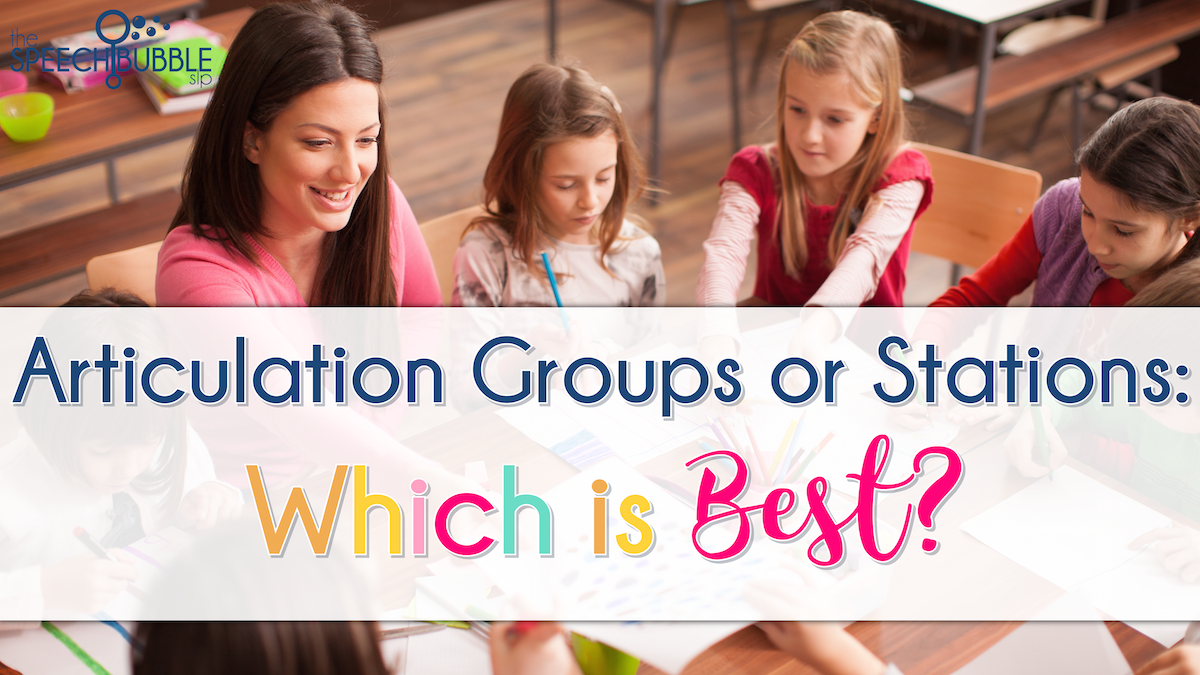 articulation groups or stations which is best the speech bubble slp