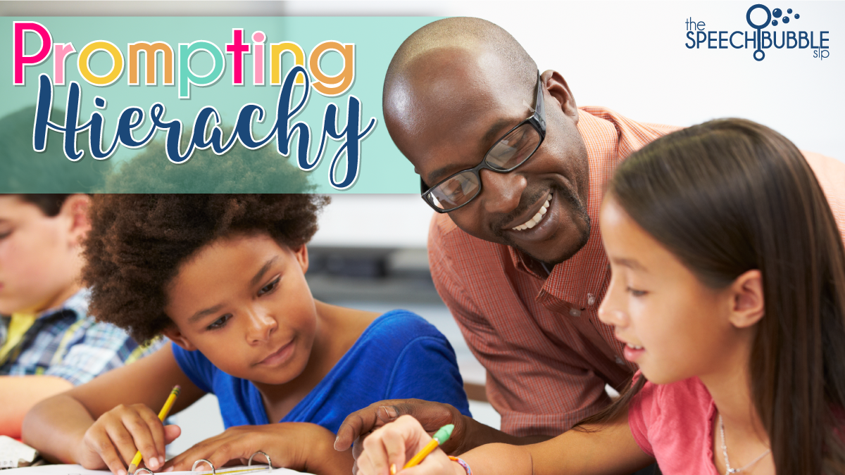 prompting hierarchy teacher helping students the speech bubble slp