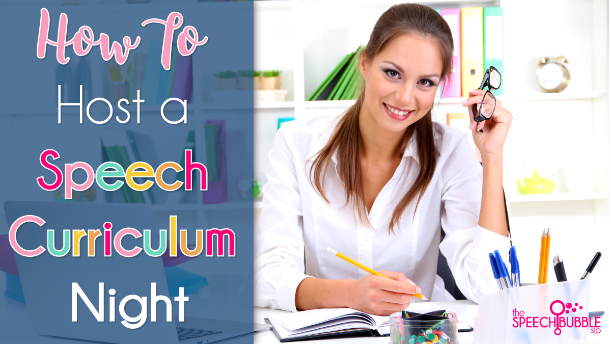 how to host a speech therapy curriculum night the speech bubble slp