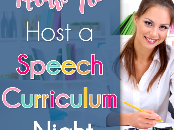 How to Host a Speech Therapy Curriculum Night