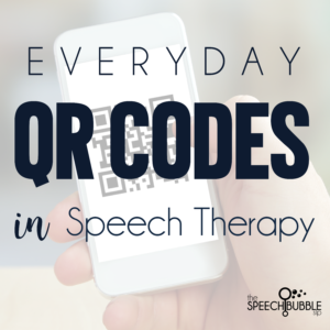 Everyday QR Codes in Speech Therapy