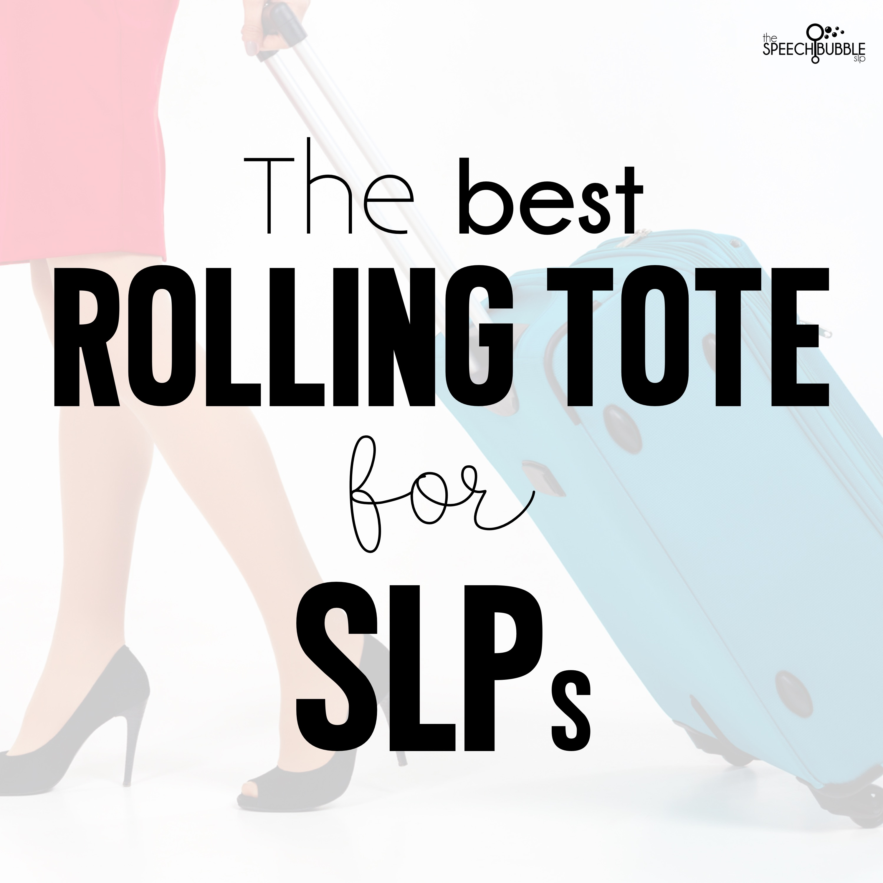 What's the Best Rolling Tote for SLPs?