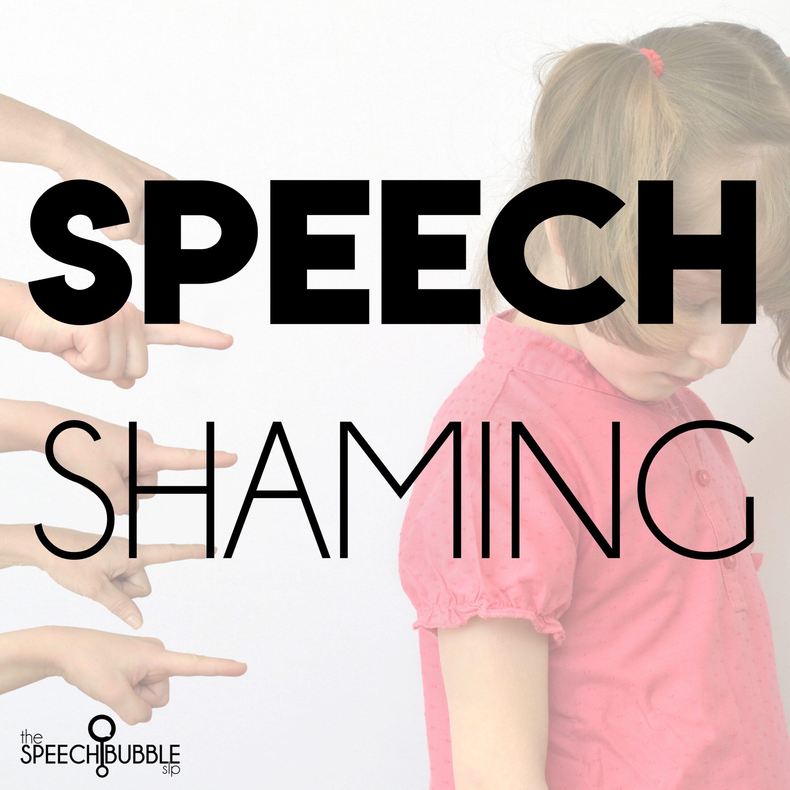 Speech Shaming