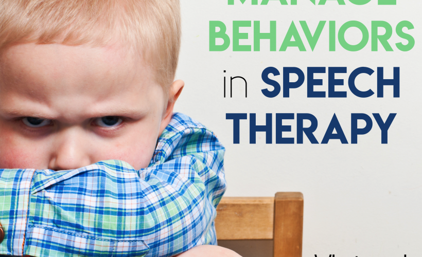 How to manage behaviors in speech therapy.