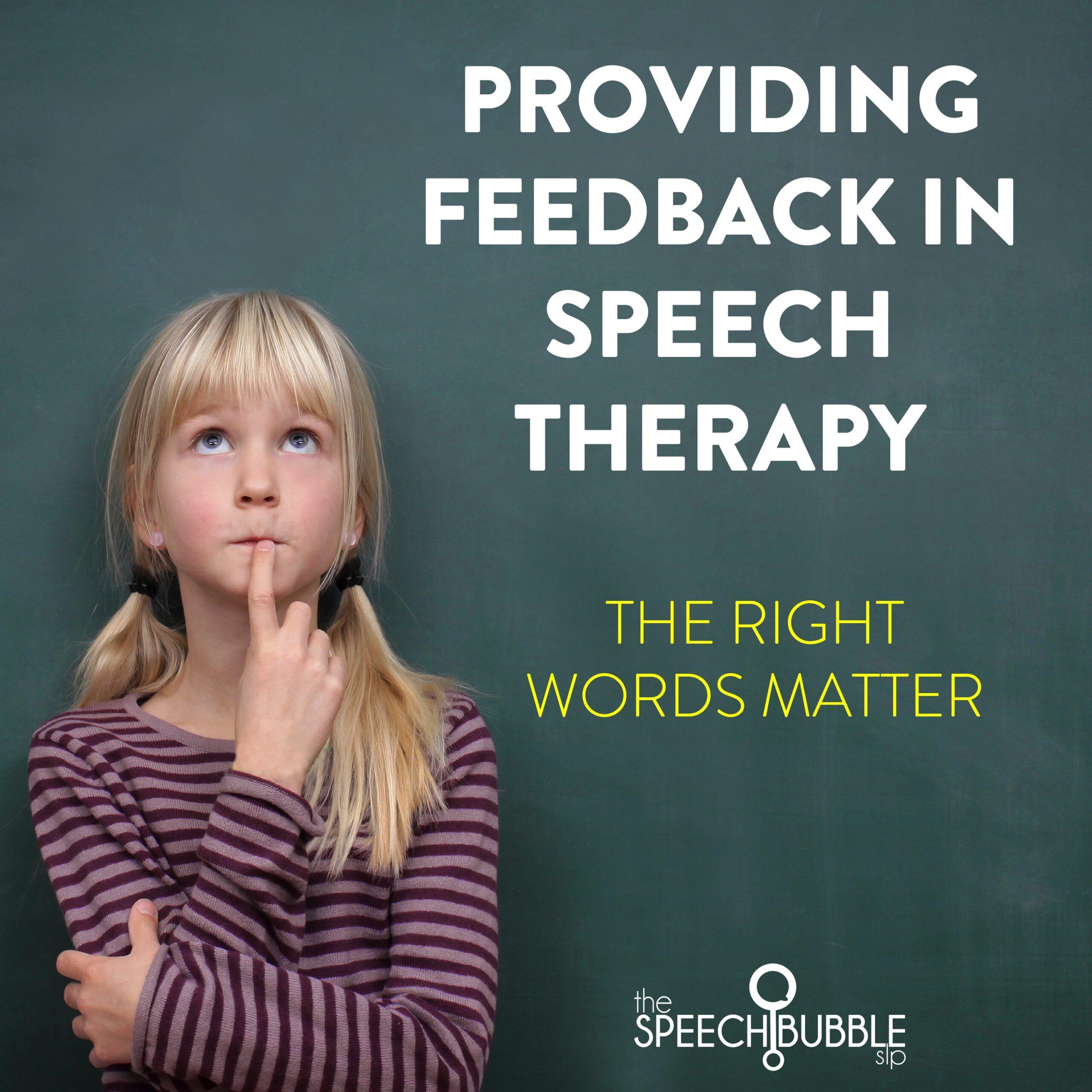 Providing Feedback in Speech Therapy