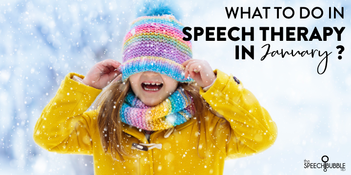 What to do in speech therapy in January?
