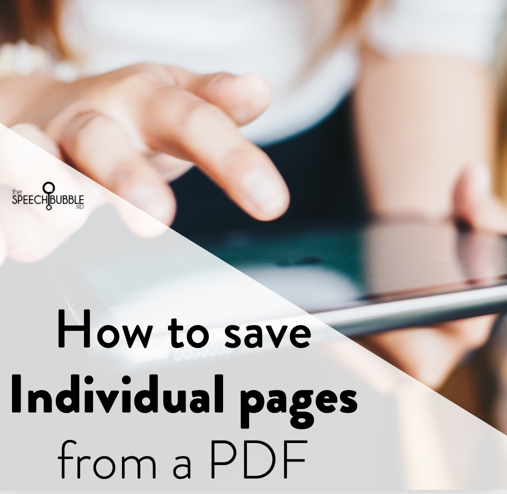How to save individual PDF pages for speech therapy