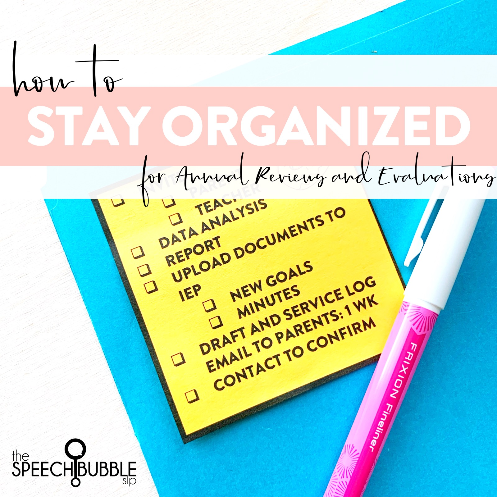 How to stay organized with Speech Therapy Annual Reviews and Evaluations
