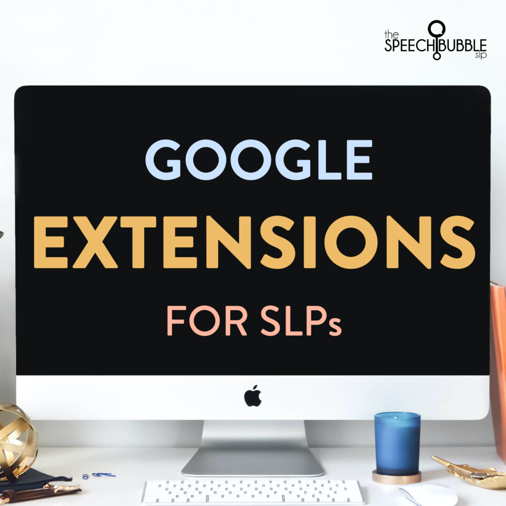 Chrome Extensions for SLPs