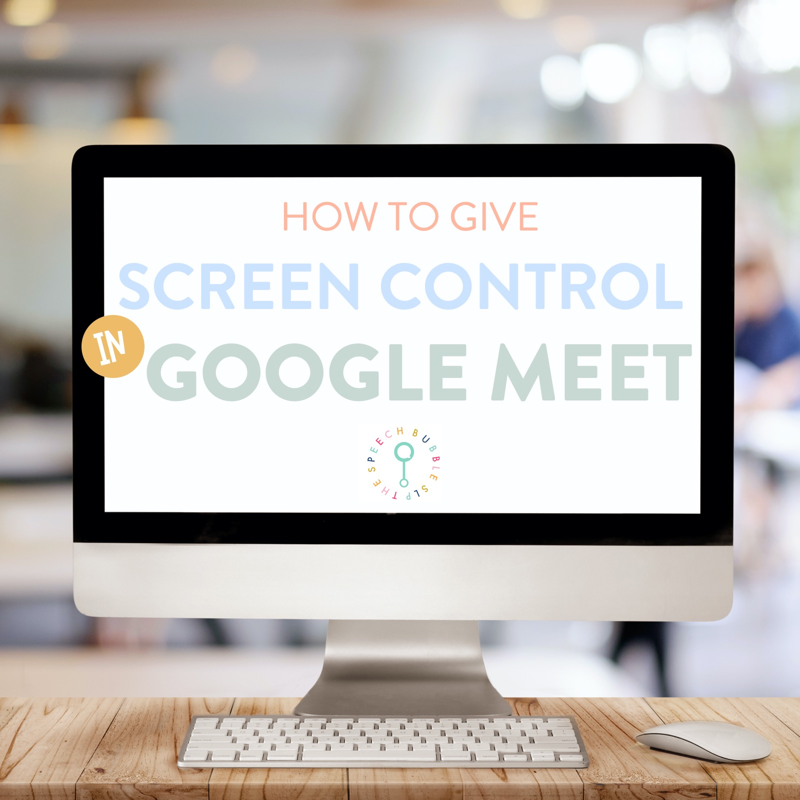 Giving Screen Control in Google Meets for Speech Therapy.