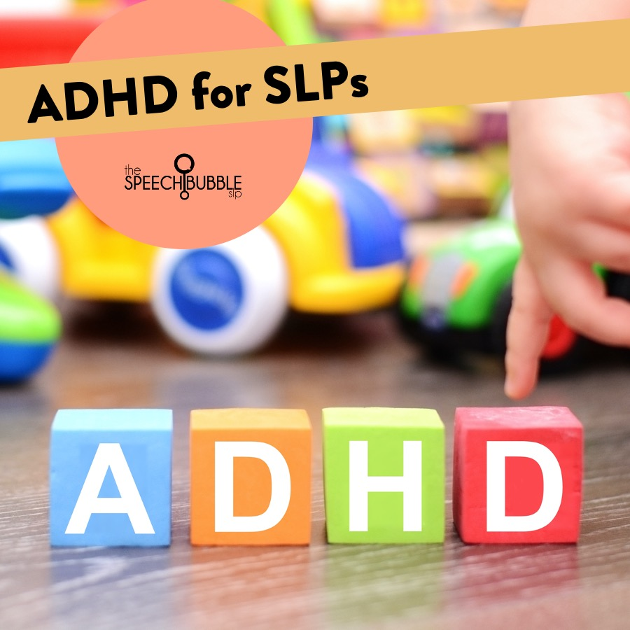 ADHD for SLPs