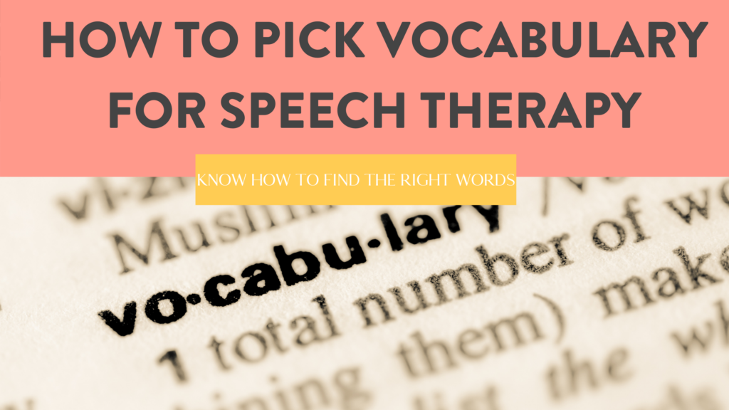 How to Pick Vocabulary Words